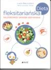 Dieta fleksitariańska. Najzdrowszy sposób odżywiania nowość Warszawa