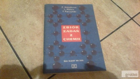 Zbiór zadań z chemii dla klasy VII i VIII Z. Matysikowa,