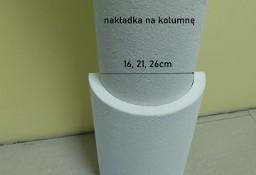 nakładka styropianowa pokrywana, na słup, kolumnę 1mb.  16, 21, 26 cm