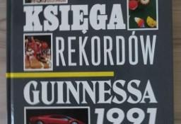 Księga rekordów Guinnessa 1991 - unikatowa pierwsza polska edycja