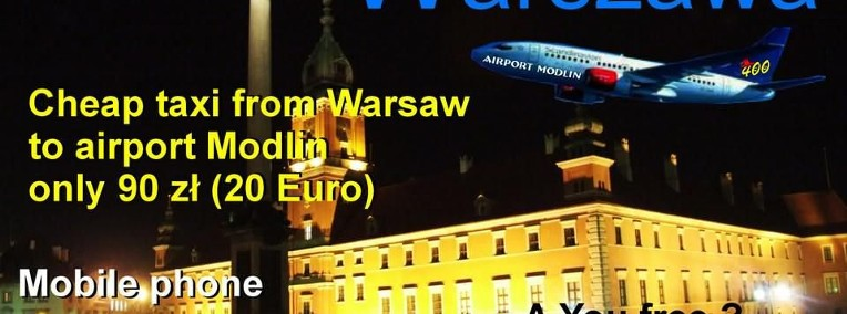 Cheap taxi from Warsaw to Modlin airport only 89 PLN -1