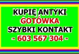 KUPIĘ ANTYKI / DZIEŁA SZTUKI - Przed i Powojenne Antyki -  GOTÓWKA - ZADZWOŃ !