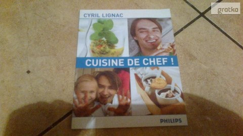 PORADNIK Cuisine de chef-Cyril Lignac