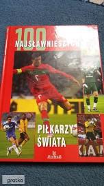 100 najsławniejszych piłkarzy świata książka