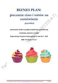 BIZNESPLAN pieczenie ciast i tortów na zamówienie 2018  (przykład)