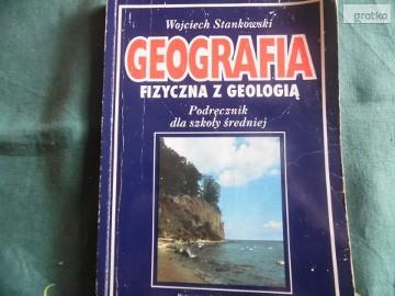 GEOGRAFIA Fizyczna z geologią Podręcznik dla szk. średniej - Wojciech