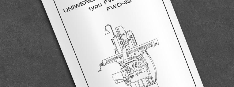 Instrukcja DTR: Frezarka FWD 25, FWD 26.-1