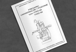 Instrukcja DTR: Frezarka FWD 25, FWD 26.