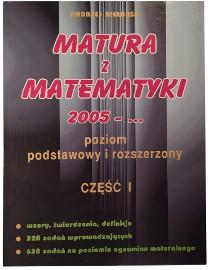Matura z matematyki 2005 - … poziom podstawowy i rozszerzony, część 1 Kiełbasa A.