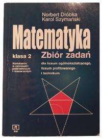 Matematyka klasa 2 zbiór zadań dla liceum ogólnokształcącego, liceum profilowanego i technikum