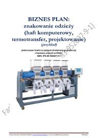 BIZNESPLAN znakowanie odzieży (haft komputerowy, termotransfer, projektowanie) 2019 (przykład)