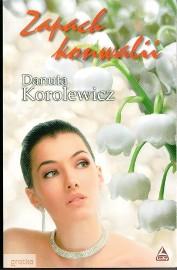 Zapach konwalii Danuta Korolewicz