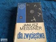 Dla zwyciestwa Janusz Meissner