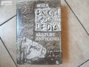 Mała encyklopedia kultury antycznej od A do Z