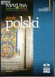 Język polski. Matura 2011. Poziom podstawowy i rozszerzony