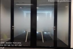 Folie  okienne gradientowe Warszawa -Folia mgła 210, folia mgła 152 , folia wzór 120, 130, 234, 530, 560, 880,549...OKlejanie szyb