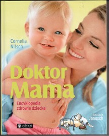 Doktor Mama. Encyklopedia zdrowia dziecka  Cornelia Nitsch