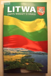Litwa - Zarys Wiedzy o Kraju