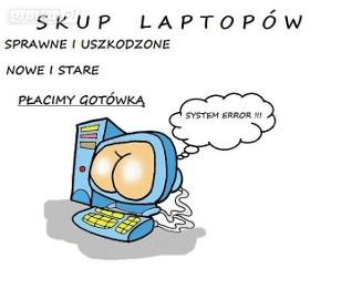 Skup laptopów - Starachowice i okolice tel. 883-11-44-63