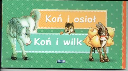 Koń i osioł. Koń i wilk. Bajki Ezopa  Warszawa