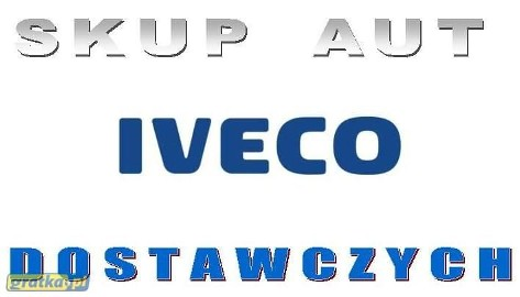Iveco Daily SKUP AUT DOSTAWCZYCH