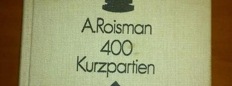 400 kurzpartien Roisman-1